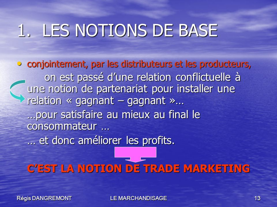 C'EST LA NOTION DE TRADE MARKETING