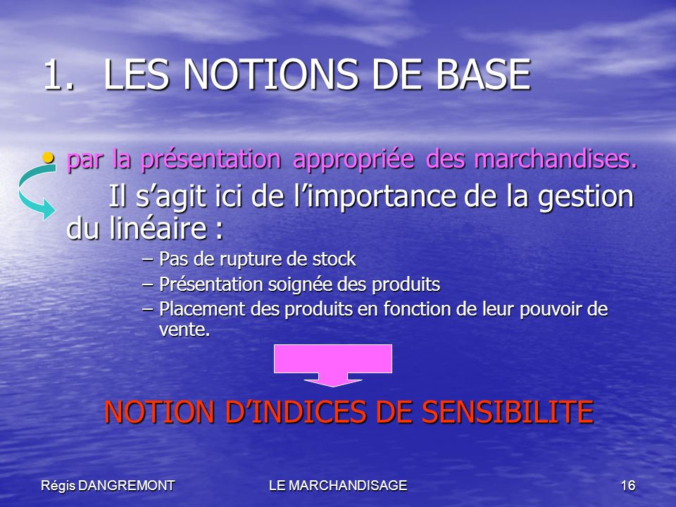 NOTION D'INDICES DE SENSIBILITE