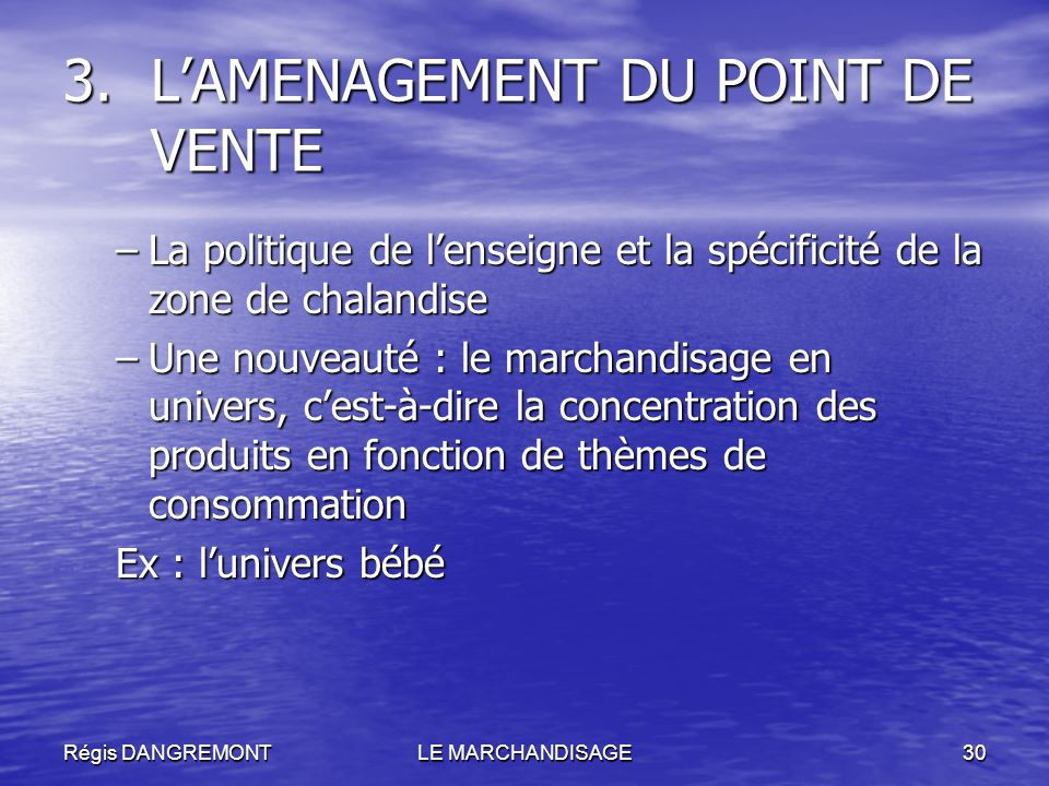 L'AMENAGEMENT DU POINT DE VENTE