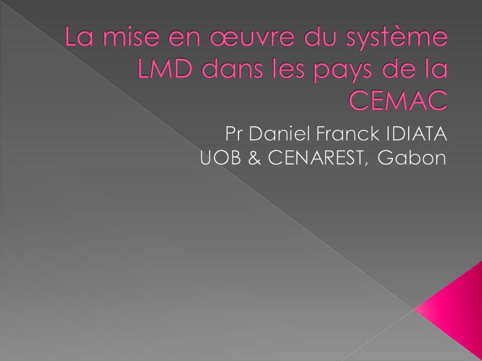 La mise en œuvre du système LMD dans les pays de la CEMAC