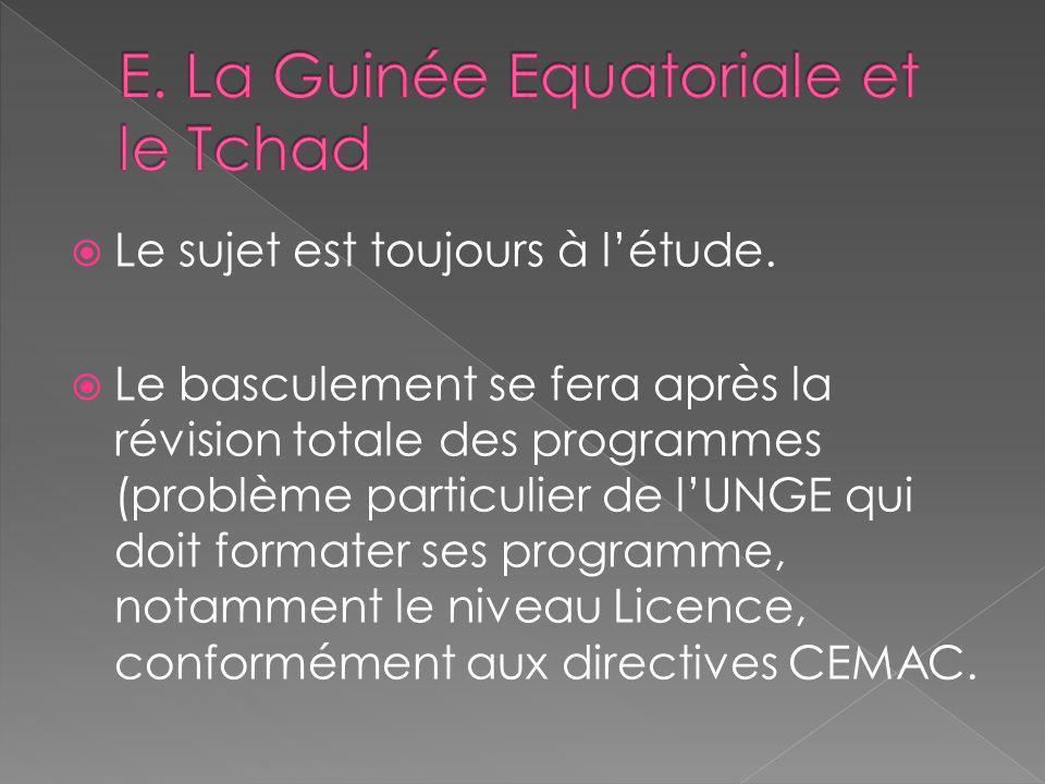 E. La Guinée Equatoriale et le Tchad