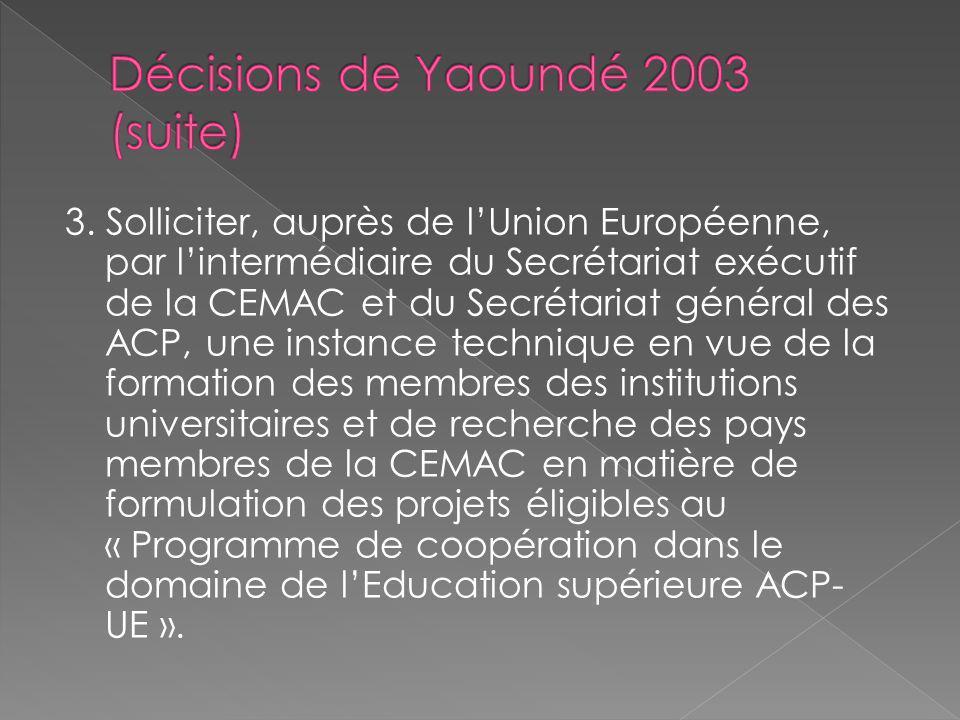 Décisions de Yaoundé 2003 (suite)
