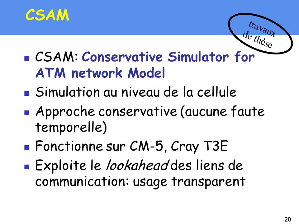CSAM CSAM: Conservative Simulator for ATM network Model