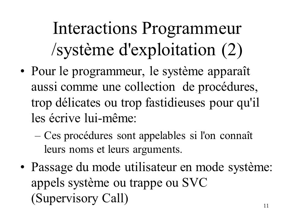 Interactions Programmeur /système d exploitation (2)