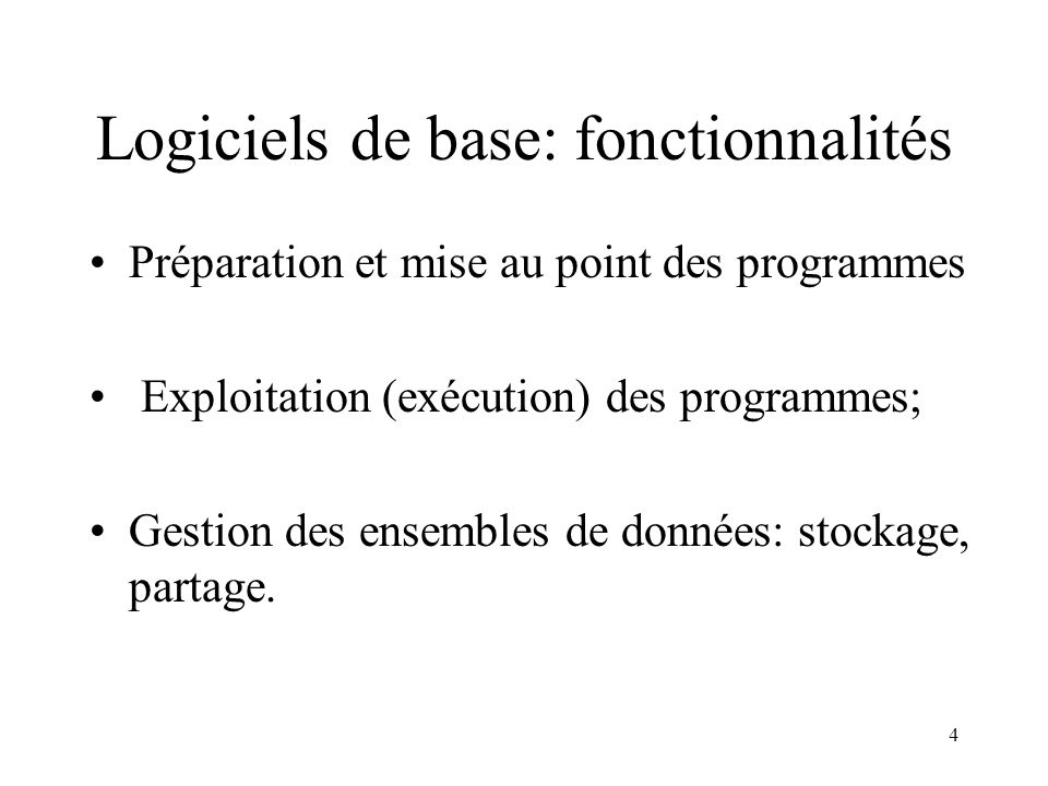 Logiciels de base: fonctionnalités