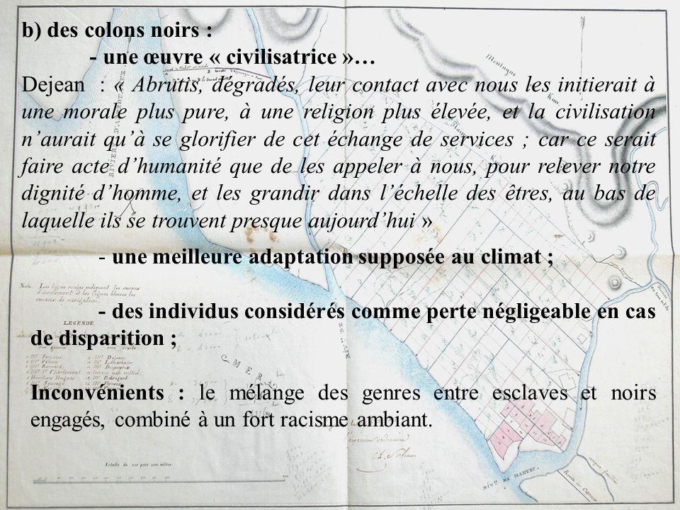 b) des colons noirs : - une œuvre « civilisatrice »…