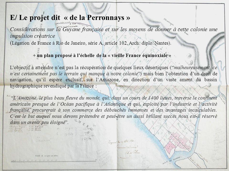 E/ Le projet dit « de la Perronnays »