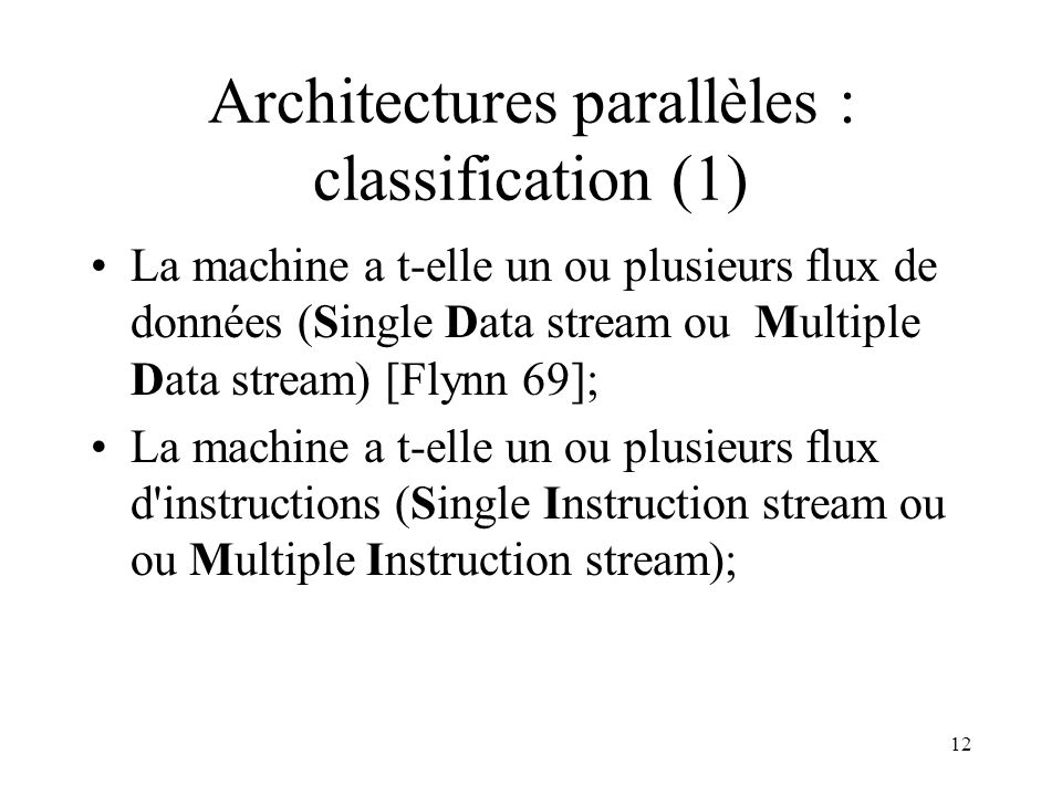 Architectures parallèles : classification (1)