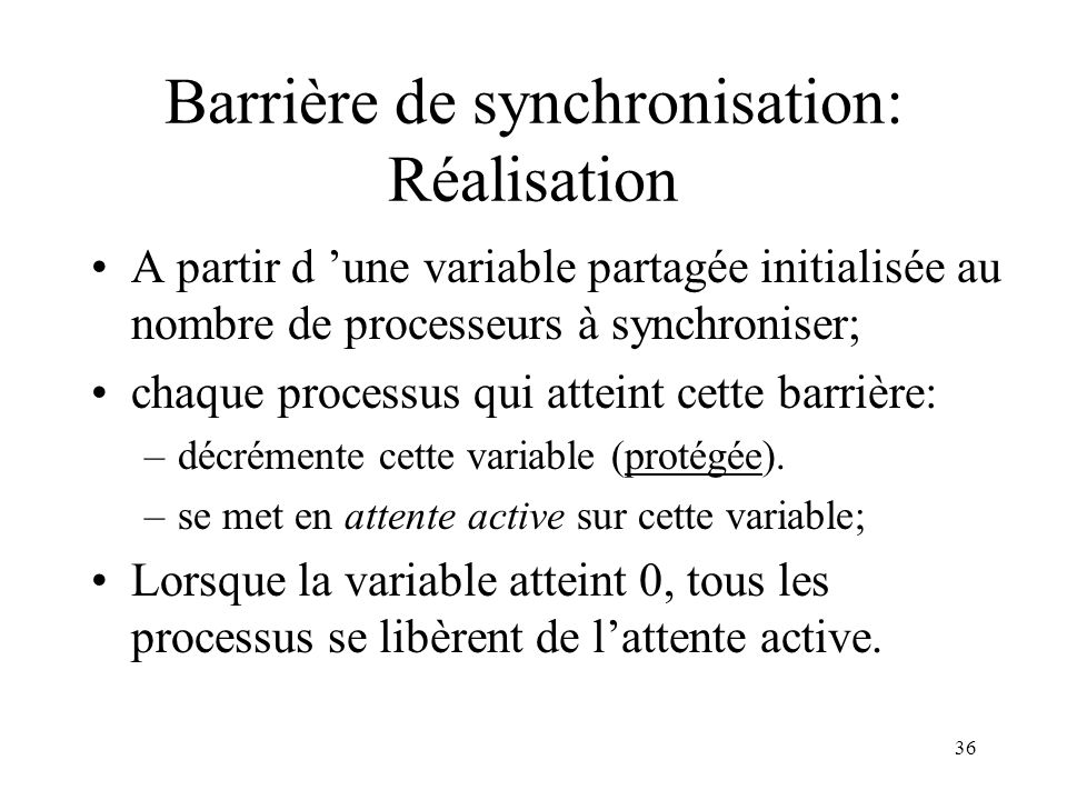 Barrière de synchronisation: Réalisation