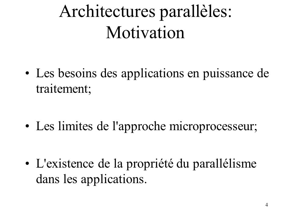 Architectures parallèles: Motivation