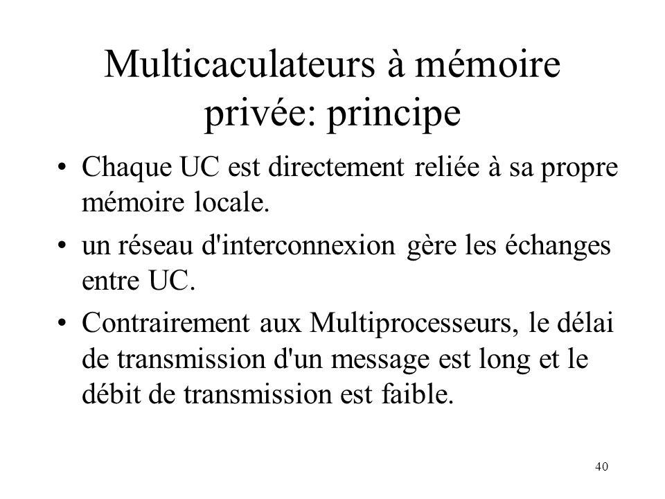 Multicaculateurs à mémoire privée: principe