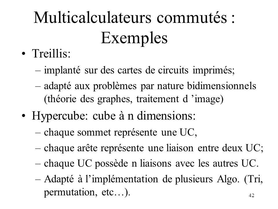 Multicalculateurs commutés : Exemples