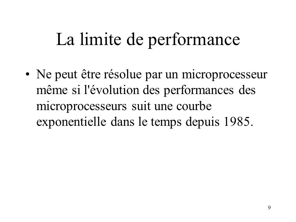 La limite de performance