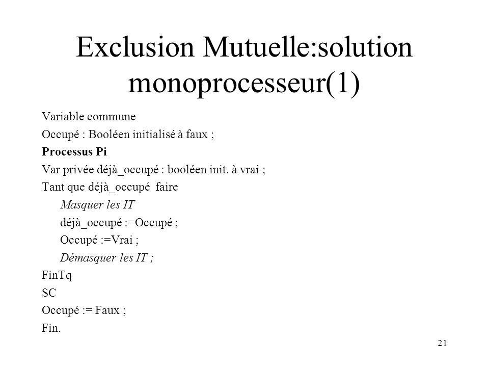Exclusion Mutuelle:solution monoprocesseur(1)