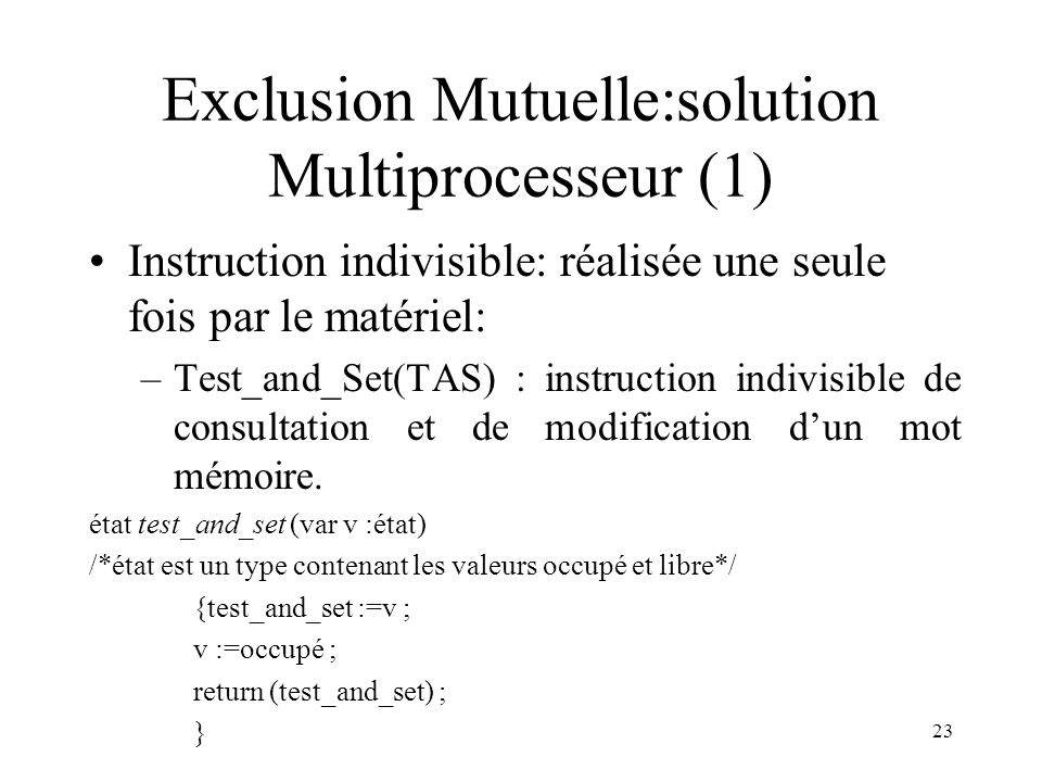 Exclusion Mutuelle:solution Multiprocesseur (1)