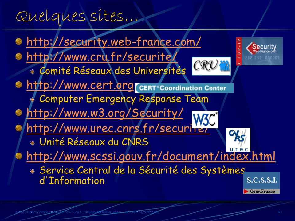 Quelques sites… http://security.web-france.com/