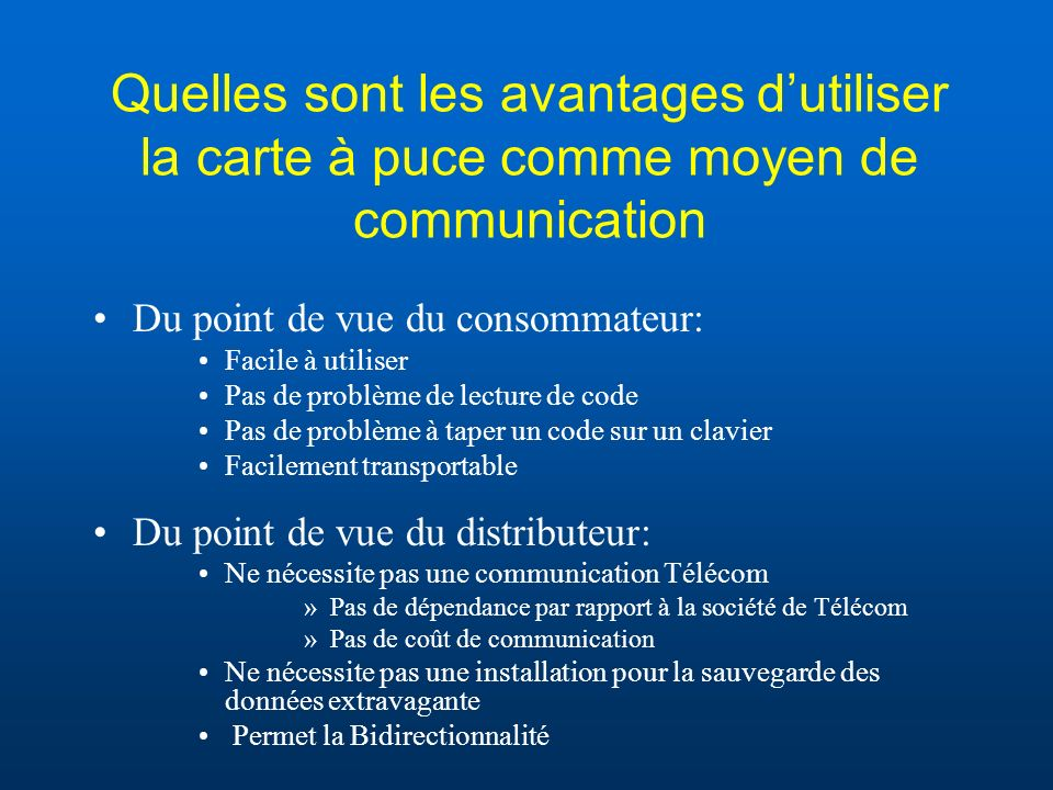 Quelles sont les avantages d'utiliser la carte à puce comme moyen de communication