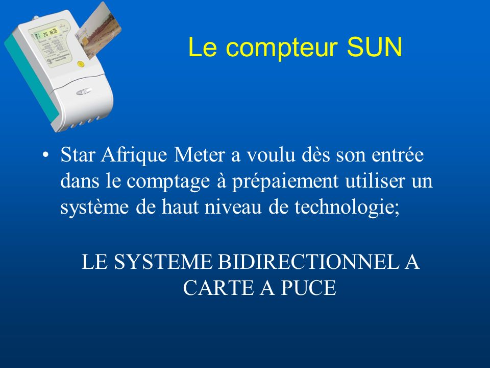 LE SYSTEME BIDIRECTIONNEL A CARTE A PUCE