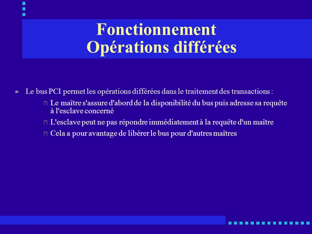 Fonctionnement Opérations différées