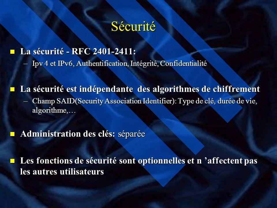 Sécurité La sécurité - RFC 2401-2411: