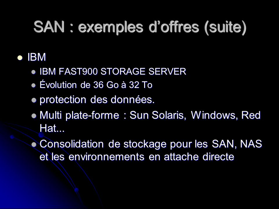 SAN : exemples d'offres (suite)