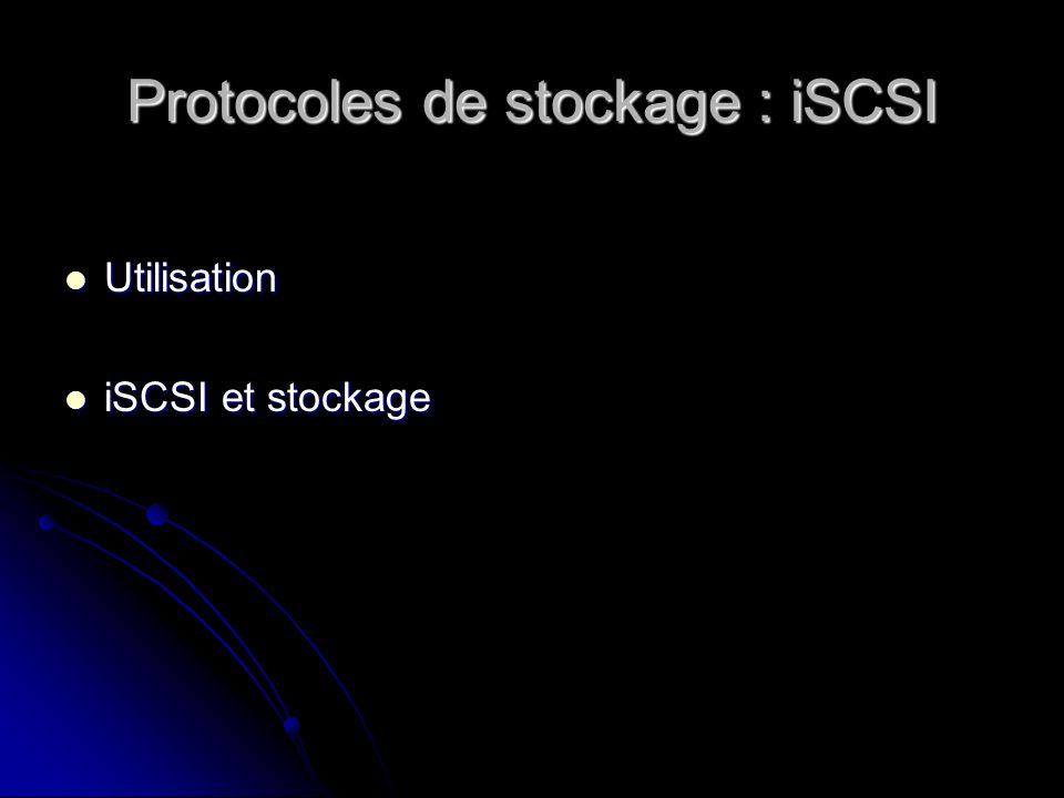Protocoles de stockage : iSCSI