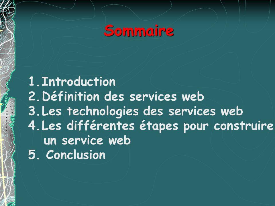 Sommaire Introduction Définition des services web