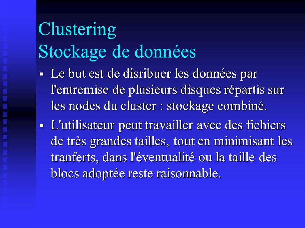 Clustering Stockage de données