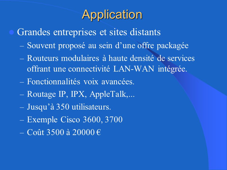 Application Grandes entreprises et sites distants