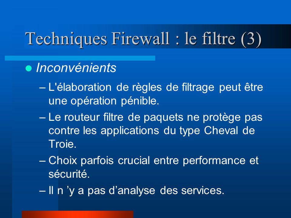 Techniques Firewall : le filtre (3)
