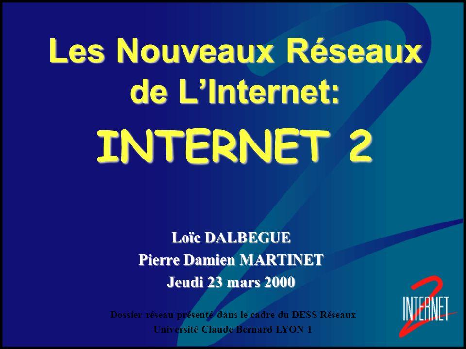 Les Nouveaux Réseaux de L'Internet: INTERNET 2