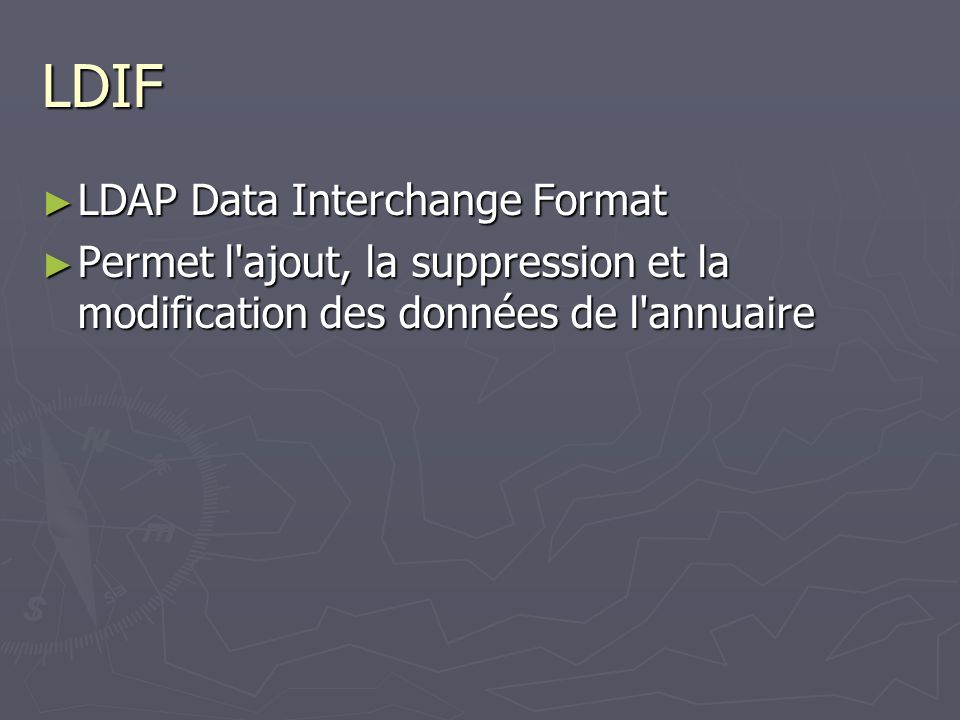 LDIF LDAP Data Interchange Format