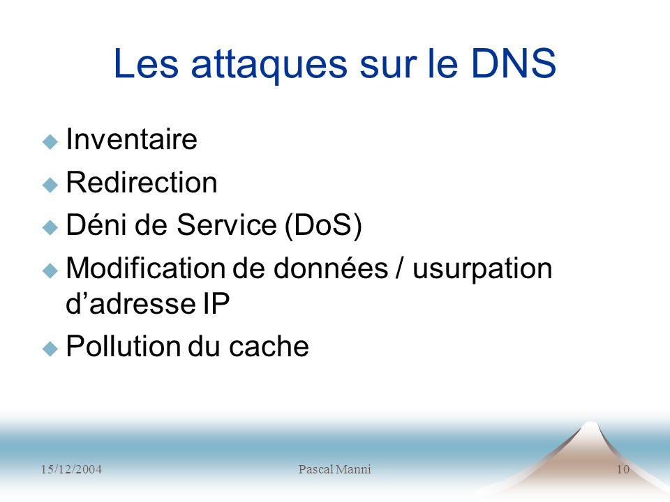 Les attaques sur le DNS Inventaire Redirection Déni de Service (DoS)