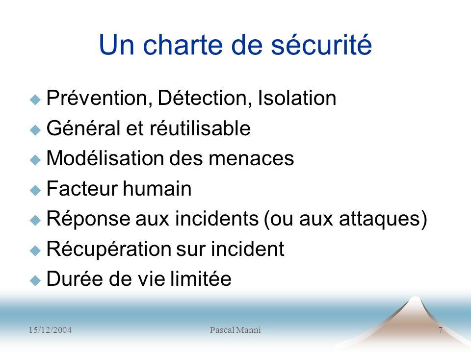 Un charte de sécurité Prévention, Détection, Isolation