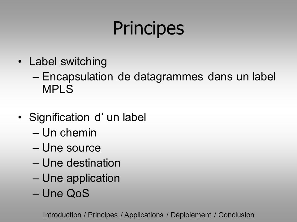 Principes Label switching