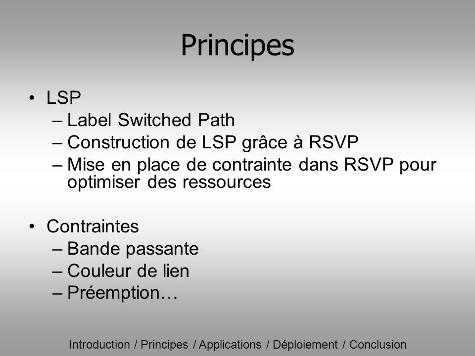 Principes LSP Label Switched Path Construction de LSP grâce à RSVP