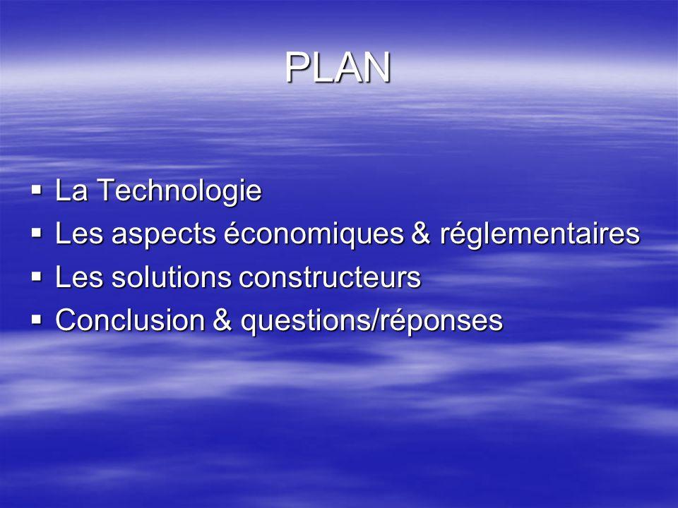 PLAN La Technologie Les aspects économiques & réglementaires