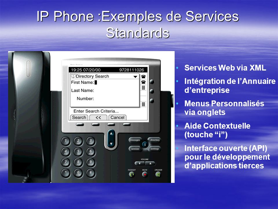 IP Phone :Exemples de Services Standards