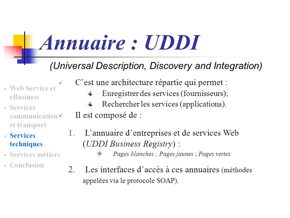 Annuaire : UDDI (Universal Description, Discovery and Integration)