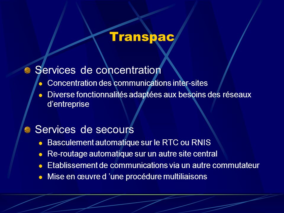 Transpac Services de concentration Services de secours