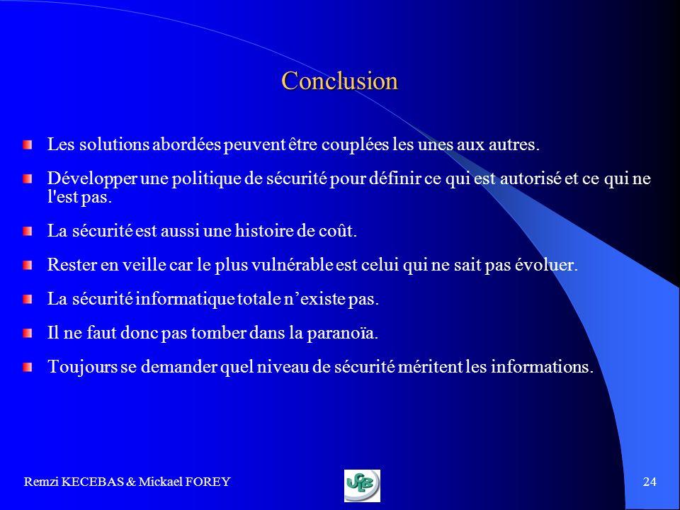 Conclusion Les solutions abordées peuvent être couplées les unes aux autres.