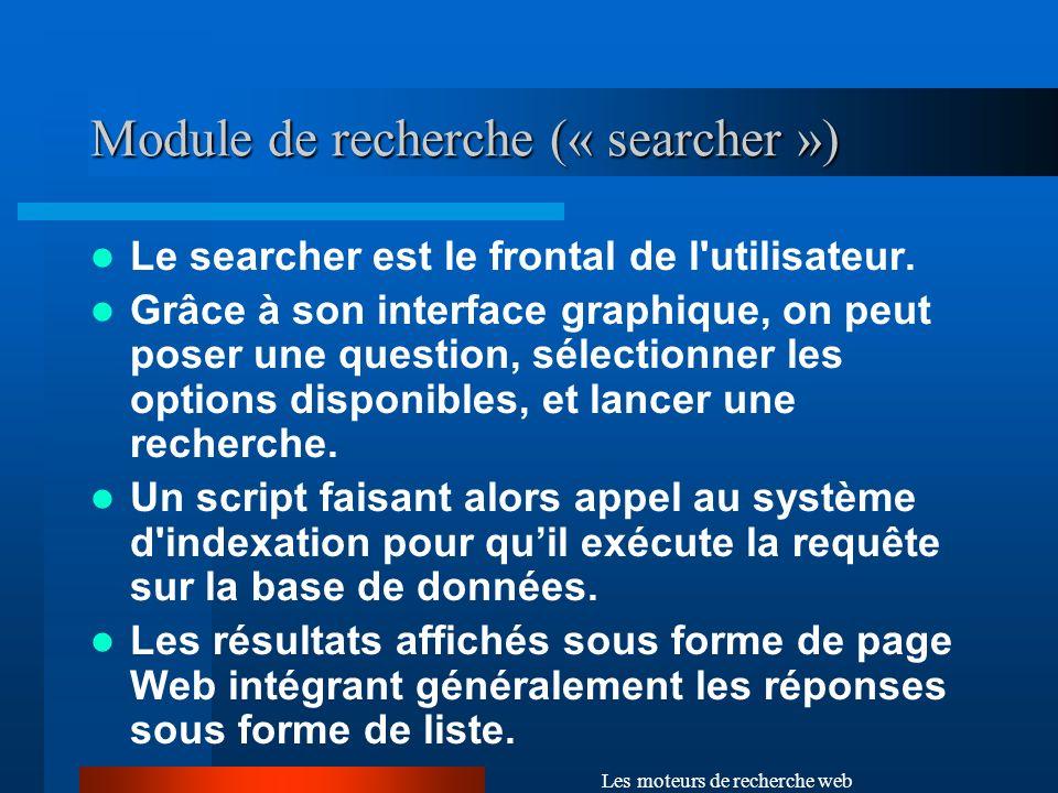 Module de recherche (« searcher »)