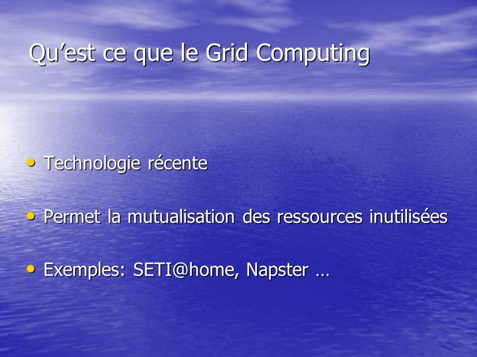 Qu'est ce que le Grid Computing
