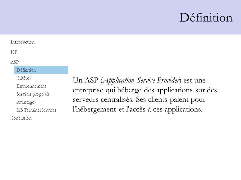 DéfinitionIntroduction. ISP. ASP. Définition. Critères.
