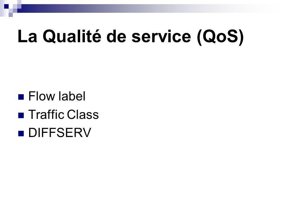 La Qualité de service (QoS)