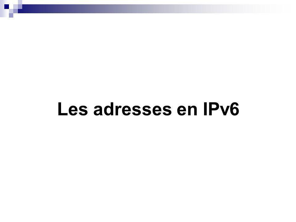 Les adresses en IPv6