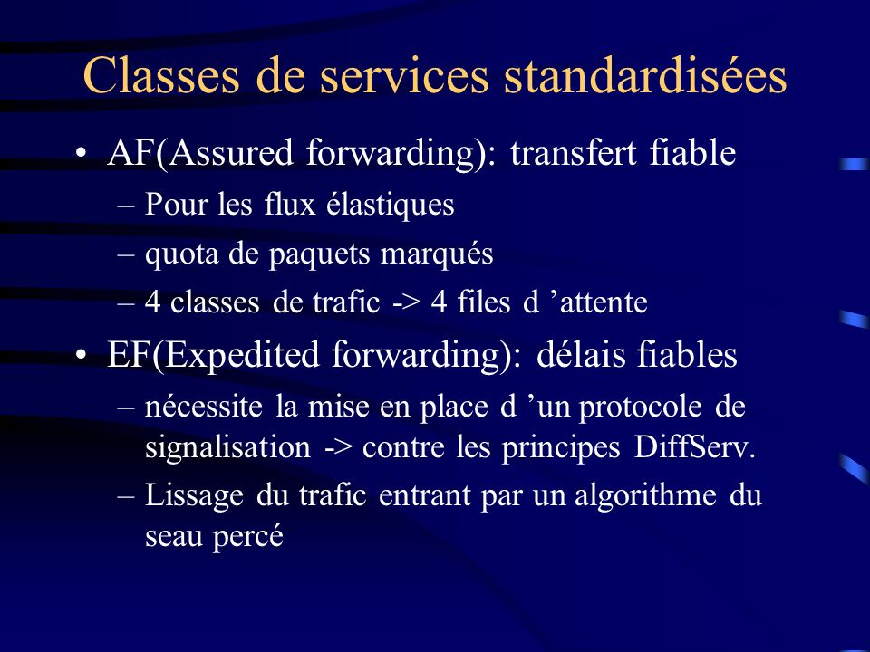 Classes de services standardisées