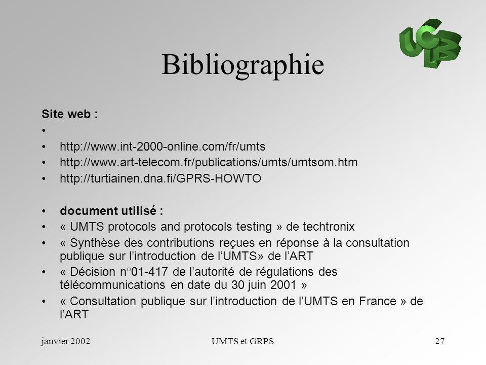 Bibliographie Site web : http://www.int-2000-online.com/fr/umts