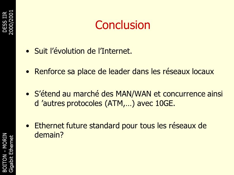 Conclusion Suit l'évolution de l'Internet.