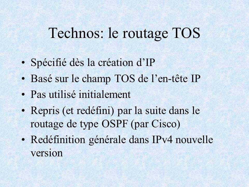 Technos: le routage TOS